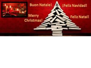 Buon Natale! Feliz Navidad! Merry Christmas! Feliz Natal!